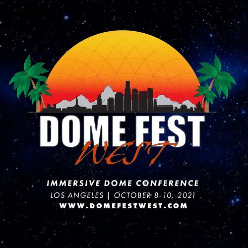 dome fest west 2021