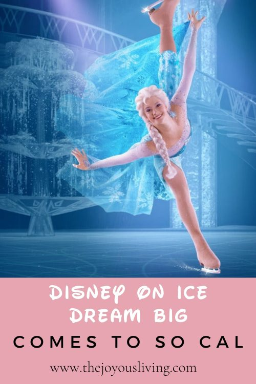 Disney on Ice DREAM BIG Comes to So Cal