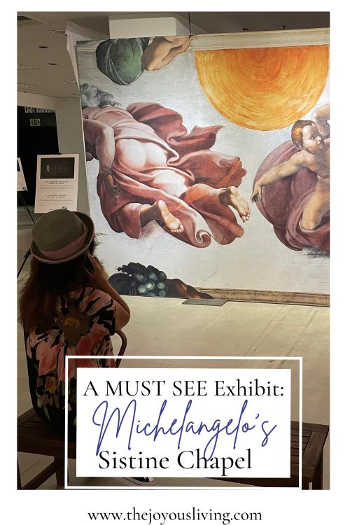 a must see exhibit Michelangelo's Sistine Chapel